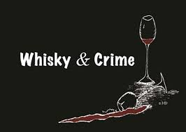 Whisky, Wine and Crime - schauriges Single Malt Scotch Whisky Tasting