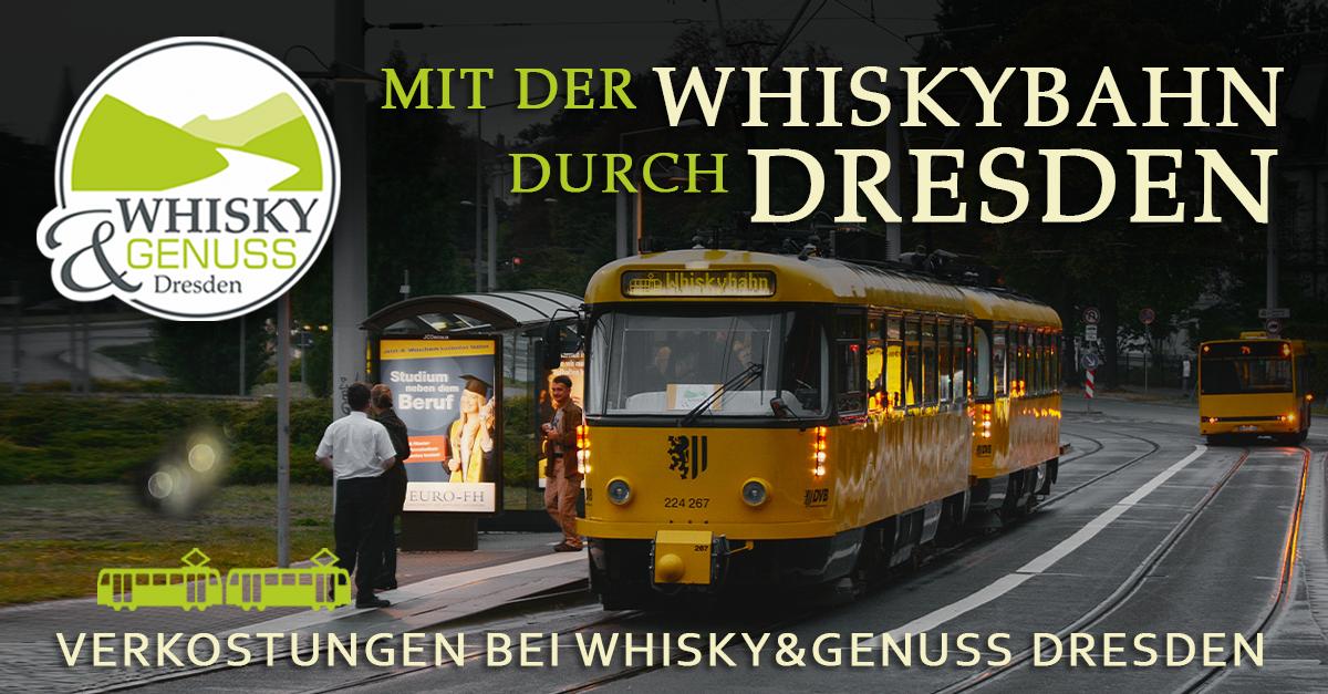 Mit der Whiskybahn durch Dresden - ´Scotch Newcomer´